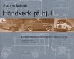 HANDVERK PA HJUL