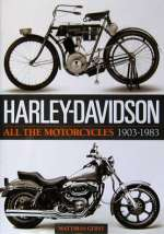 HARLEY DAVIDSON ALL THE MOTORCYCLES 1903-1983