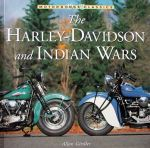 HARLEY DAVIDSON AND INDIAN WARS, THE