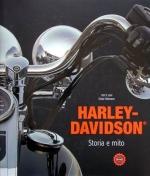 HARLEY DAVIDSON STORIA E MITO