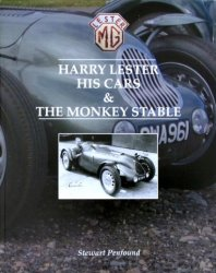 HARRY LESTER - HIS CARS & THE MONKEY STABLE