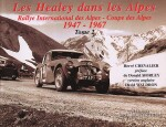 HEALEY DANS LES ALPES 1947-1967 (TOME 2), LES