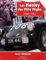 HEALEY DES MILLE MIGLIA 1948-1957, LES