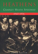 HEATHENS CRADLEY HEATH SPEEDWAY 1947-1976