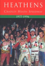 HEATHENS CRADLEY HEATH SPEEDWAY 1977-1996