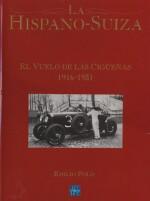 HISPANO SUIZA EL VUELO DE LAS CIGUENAS 1916-1931, LA