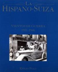 HISPANO SUIZA VIENTOS DE GUERRA 1931-1946, LA