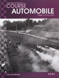 HISTOIRE MONDIALE DE LA COURSE AUTOMOBILE TOME 2 (1915-1929)