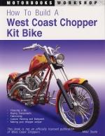 HOW TO BUILD A WEST COAST CHOPPER KIT BIKE