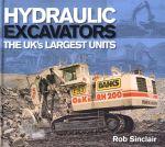 HYDRAULIC EXCAVATORS THE UK'S LARGEST UNITS