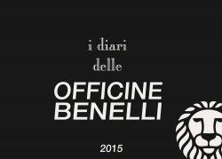 I DIARI DELLE OFFICINE BENELLI 2015