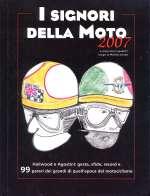 I SIGNORI DELLA MOTO 2007