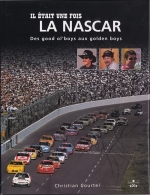 IL ETAIT UNE FOIS LA NASCAR