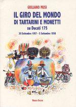 IL GIRO DEL MONDO DI TARTARINI E MONETTI SU DUCATI 175