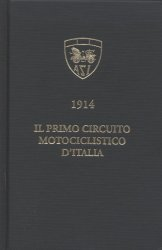 IL PRIMO CIRCUITO MOTOCICLISTICO D'ITALIA 1914