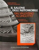 IL SALONE DELL'AUTOMOBILE DAL VALENTINO AL LINGOTTO