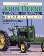 ILLUSTRATED JOHN DEERE TWO-CYLINDER TRACTOR BUYER'S GUIDE