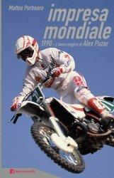 IMPRESA MONDIALE: 1990 - L'ANNO MAGICO DI ALEX PUZAR
