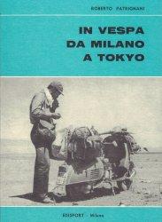 IN VESPA DA MILANO A TOKIO (AUTOGRAFATO)