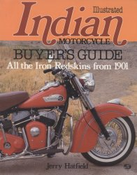 INDIAN MOTORCYCLE ILLUSTRATED BUYER'S GUIDE