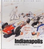 INDIANAPOLIS COURSES DE LEGENDE T.1