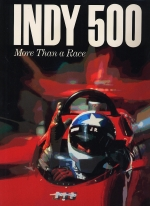 INDY 500 MORE THAN A RACE