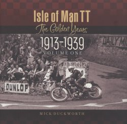 ISLE OF MAN TT THE GOLDEN YEARS 1913-1939