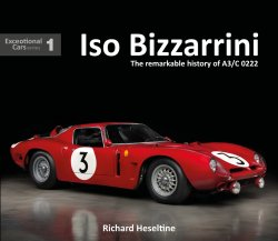 ISO BIZZARRINI: THE REMARKABLE HISTORY OF A3/C 0222