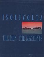 ISORIVOLTA THE MEN, THE MACHINES