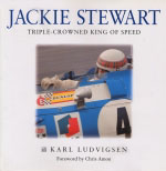 JACKIE STEWART TRIPLE-CROWNED KING OF SPEED