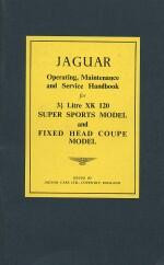 JAGUAR 3 1/2 LITRE XK 120 SUPER SPORTS MODEL AND FIXED HEAD COUPE MODEL