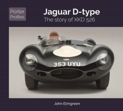 JAGUAR D-TYPE: THE STORY OF XKD526