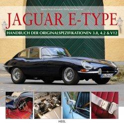 JAGUAR E-TYPE HANDBUCH DER ORIGINALSPEZIFIKATIONEN 3.8, 4.2 & V12