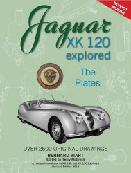 JAGUAR XK 120 EXPLORED THE PLATES (REVISED EDITION 2019)