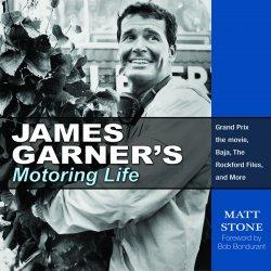 JAMES GARNER'S MOTORING LIFE