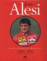 JEAN ALESI 1983-1995 ITINERAIRE D'UN CHAMPION