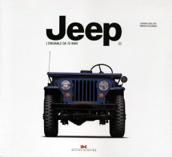 JEEP L'ORIGINALE DA 70 ANNI