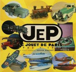 JEP LE JOUET DE PARIS 1902-1968