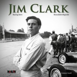 JIM CLARK: RACING HERO / RENNFAHRERLEGENDE