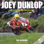 JOEY DUNLOP HIS AUTHORISED BIOGRAPHY (H4940)