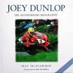 JOEY DUNLOP HIS AUTHORISED BIOGRAPHY (H822)