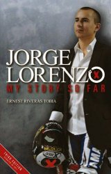 JORGE LORENZO: MY STORY SO FAR