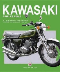 KAWASAKI TRIPLES BIBLE, THE