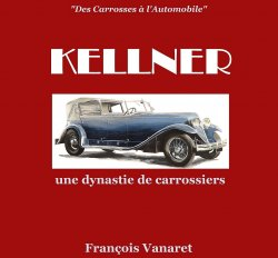 KELLNER, UNE DYNASTIE DE CARROSSIERS