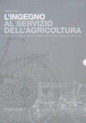 L'INGEGNO AL SERVIZIO DELL'AGRICOLTURA