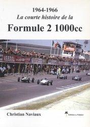 LA COURTE HISTOIRE DE LA FORMULE 2 1000 CC 1964-1966