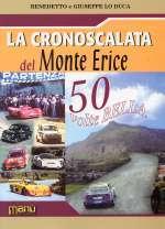 LA CRONOSCALATA DEL MONTE ERICE (ED. SPECIALE)