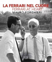 LA FERRARI NEL CUORE - FERRARI AT HEART - MAURO FORGHIERI