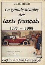 LA GRANDE HISTOIRE DES TAXIS FRANCAIS 1898-1988