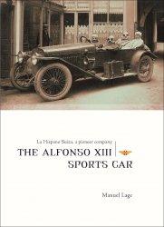LA HISPANO SUIZA, A PIONEER COMPANY - THE ALFONSO XIII SPORTS CAR